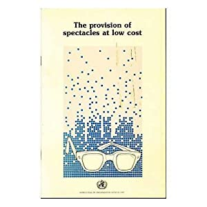 The Provision of Spectacles at Low Cost