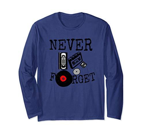 Funny Never Forget - Floppy Disk VHS Tape CDs & Vinyl Long Sleeve T-Shirt