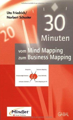 30 Minuten vom Mind Mapping zum Business Mapping ebook