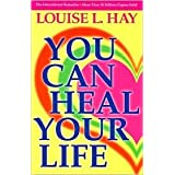 You Can Heal Your Life 2nd (second) edition Text Only