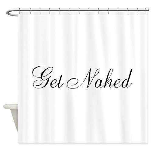 YOUHOME Shower Curtain - Get Naked Black Script Shower Curtain - White 72-72 Inch (Naked Steampunk Women)