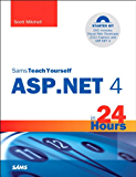 Sams Teach Yourself ASP.NET 4 in 24 Hours: Complete Starter Kit (Sams Teach Yourself -- Hours)
