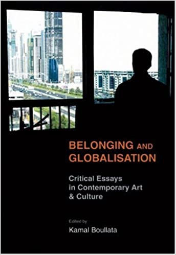 belonging and globalisation critical essays in contemporary art  belonging and globalisation critical essays in contemporary art culture kamal boullata 9780863566660 com books