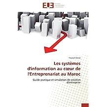 LES SYSTEMES D INFORMATION AU C UR DE L ENTRE