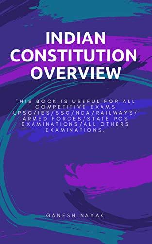 INDIAN CONSTITUTION OVERVIEW : (भारतीय संविधान: एक सिंहावलोकन) (Hindi Edition)