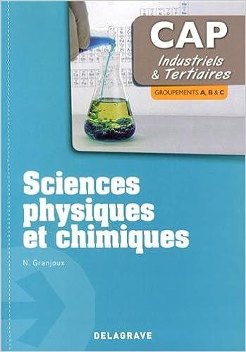 En ligne téléchargement Sciences physiques et chimiques CAP industriels et tertiaires pdf epub