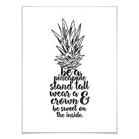 Poster Ananas Zitate Sprüche Weisheiten Be A Pineapple Wall Art 40x50 Cm