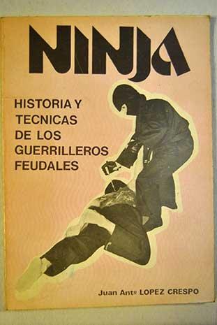 Ninja: Juan Antonio López Crespo: 9788420301945: Amazon.com ...