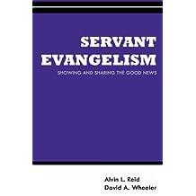 Servant Evangelism (Gospel Advance Books Book 3)