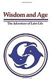 Wisdom and Age, John-Raphael Staude Dr., 0894961098