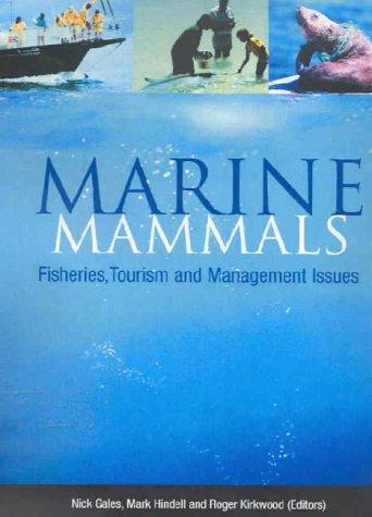 Marine Mammals: Fisheries, Tourism and Management Issues: Fisheries, Tourism and Management Issues