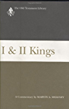 First and Second Kings: A Commentary (Old Testament Library)