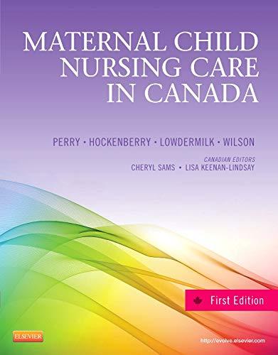 Maternal Child Nursing Care in Canada, 1e [Hardcover]