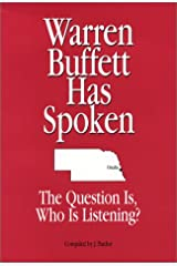 Warren Buffett Has Spoken. The Question Is, Who Is Listening? Hardcover
