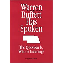 Warren Buffett Has Spoken. The Question Is, Who Is Listening?