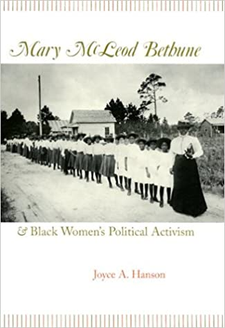 Mary McLeod Bethune and Black Women's Political Activism (Missouri ...