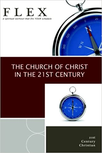 The Church of Christ in the 21st Century (Flex): Mark Adams
