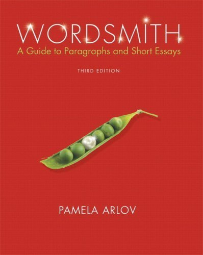Download Wordsmith: A Guide to Paragraphs and Short Essays (with MyWritingLab Student Access Code Card) (3rd Edition) 3rd Edition( Paperback ) by Arlov, Pamela published by Prentice Hall pdf