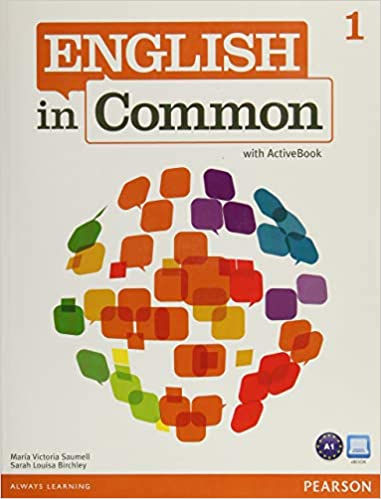 English in Common 1 with ActiveBook: Maria Victoria Saumell, Sarah