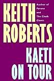 Kaeti on Tour, Keith Roberts, 1587150840