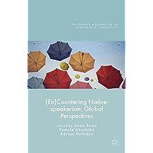 (En)Countering Native-speakerism: Global Perspectives