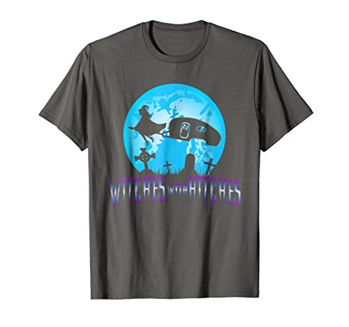 Mens Witches With Hitches Trailer RV Camp Halloween Quote T-Shirt 2XL Asphalt -