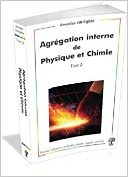 Kindle ebooks meilleures ventes Agrégation interne de Physique et Chimie : Tome 2, 2009-2012 de Vincent Freulon,Alexandre Hérault,Collectif ( 12 juillet 2013 ) PDF MOBI B0160JTFYG