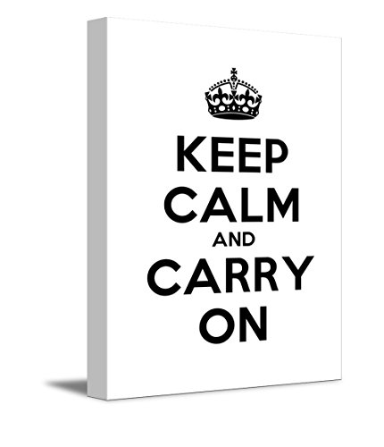 Keep Calm Carry on Stretched 12 L X 18 W White