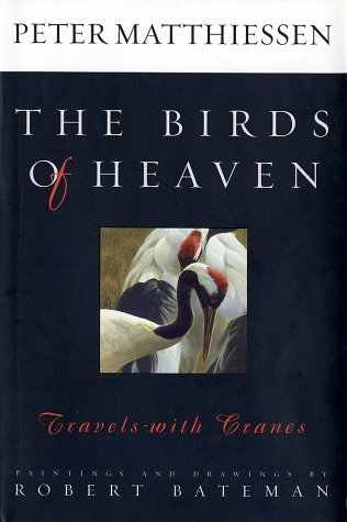(The Birds of Heaven: Travels with Cranes)