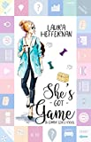 She's Got Game (Gamer Girls Book 1)