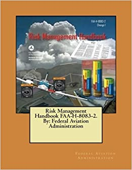 Risk management handbook faa h 8083 2 by federal aviation risk management handbook faa h 8083 2 by federal aviation administration 850 free shipping fandeluxe Images