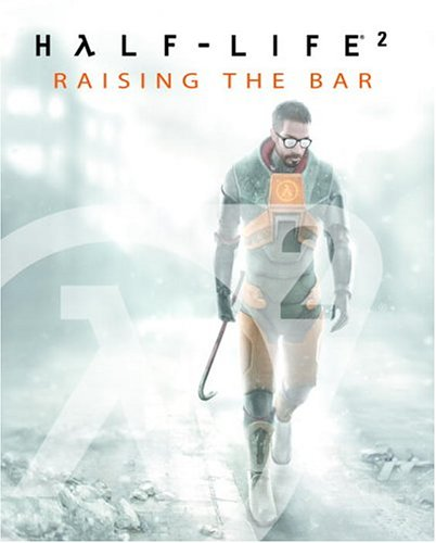Image du livre Half-Life 2 Raising The Bar