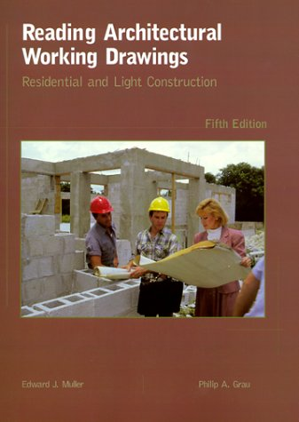 Reading Architectural Working Drawings: Residential and Light Construction (5th Edition)