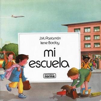 Mi Escuela (Spanish Edition)