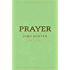 Prayer (Annotated) (Vintage Puritan)