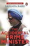Sanjay Baru -THE ACCIDENTAL PRIME MINISTER