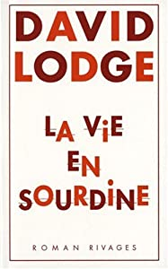 vignette de 'La vie en sourdine (David Lodge)'