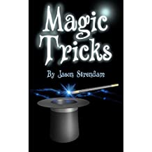 Magic Tricks: How to Become a Magician (Easy Steps)