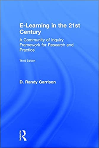 Book E-Learning in the 21st Century: A Community of Inquiry Framework for Research and Practice