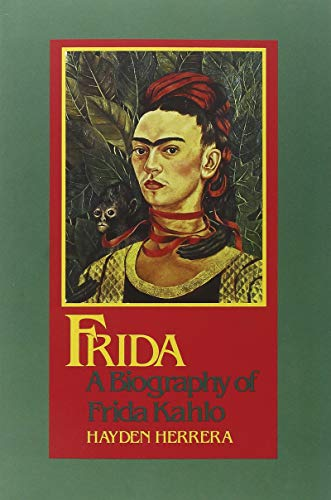 Frida: A Biography of Frida Kahlo - Frida Kahlo Photographs