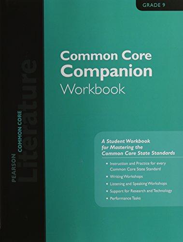 PEARSON LITERATURE 2015 COMMON CORE COMPANION WORKBOOK GRADE 09