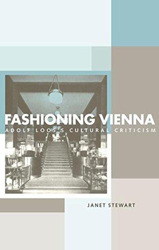 Fashioning Vienna  Adolf Loos's Cultural Criticism