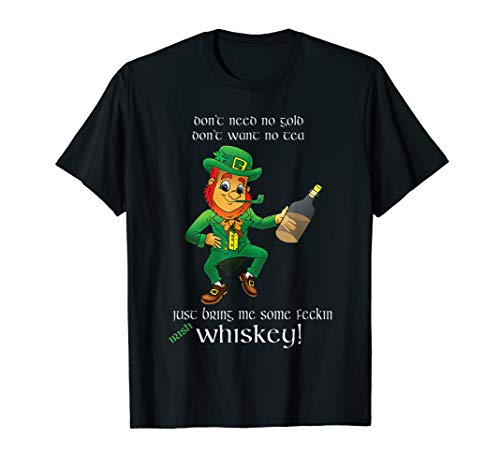 (Leprechaun Bring me Feckin Irish Whiskey Funny Drinking Tee)