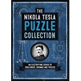 Nikola Tesla Puzzle Collection, an Electrifying Series of Challenges, Enigmas, & Puzzles