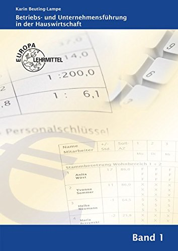 Betriebs- und Unternehmensführung in der Hauswirtschaft Band 1