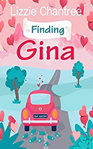Finding Gina: A magical read, full of wedding belles, cupcakes and finding love in unexpected places. (English