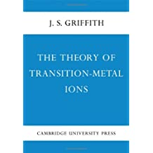 The Theory of Transition-Metal Ions by J. S. Griffith (1961-01-01)