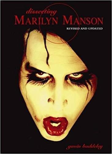 Dissecting Marilyn Manson