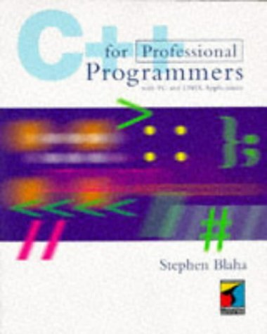 C++ for Professional Programming With PC and Unix Applications by Stephen Blaha (1995-09-02) by Coriolis Group