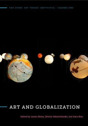 Art and Globalization (The Stone Art Theory Institutes)